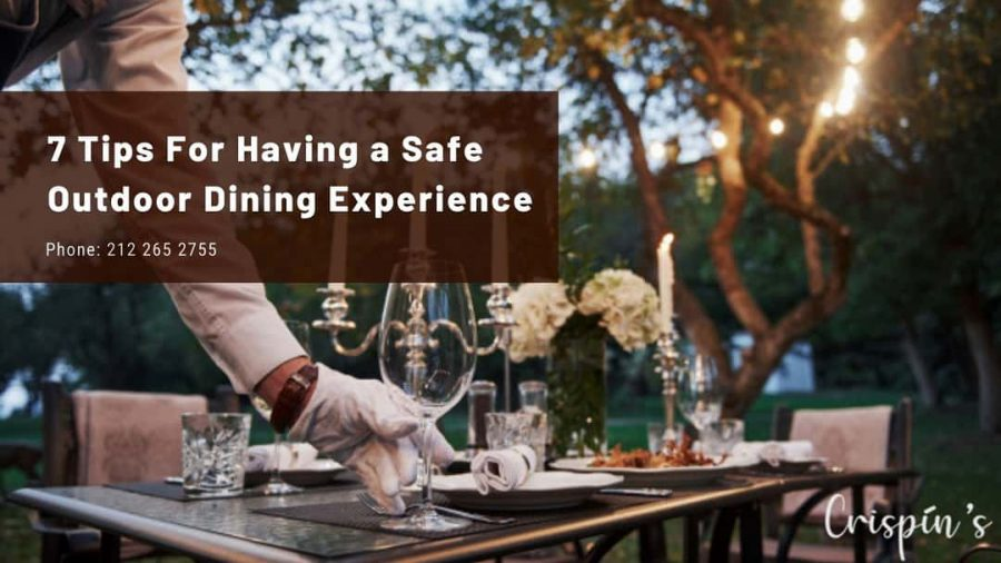 7 Tips For Having a Safe Outdoor Dining Experience