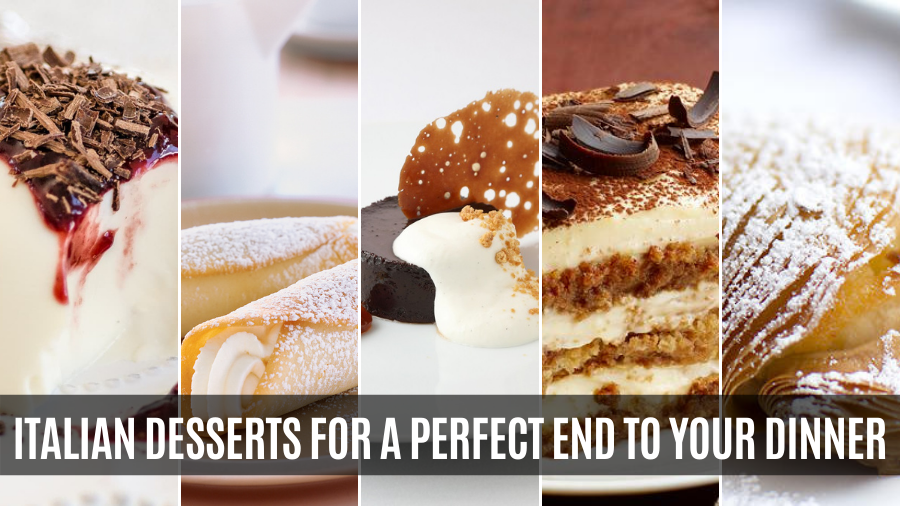 5 Best Authentic Italian Desserts for a Sweet End to Your Meal